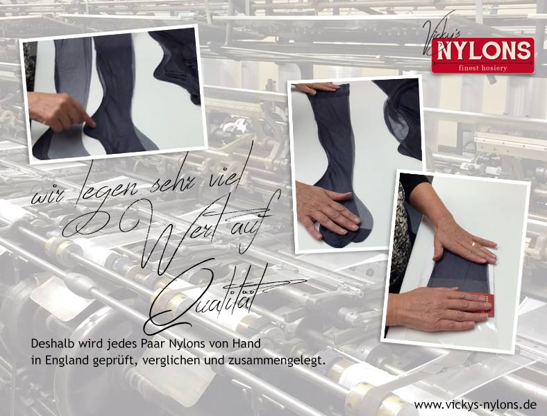 Produktion von Vicky´s Nylons in England